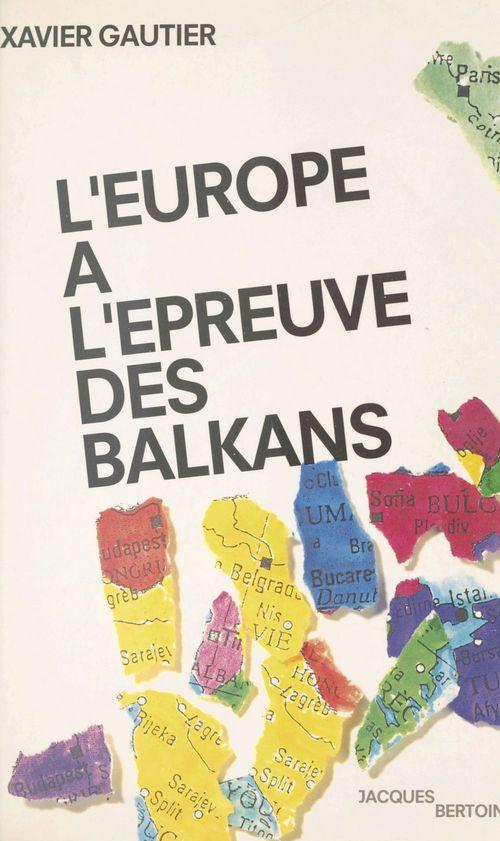 L'Europe à l'épreuve des Balkans