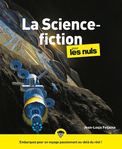 LA SCIENCE-FICTION POUR LES NULS FETJAINE, JEAN-LOUIS