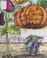Vente EBooks : Les courges géantes du Mexique  - Didier Dufresne