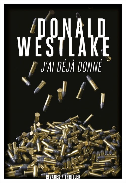 J'ai déjà donné  - Donald Westlake