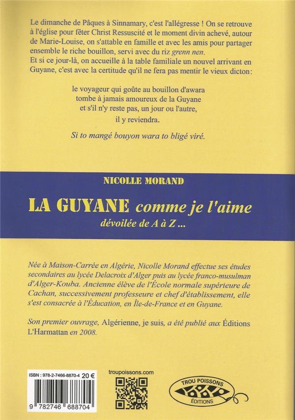 la Guyane comme je l'aime, dévoilée de A à Z