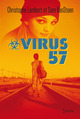 Virus 57  - Christophe LAMBERT  - Sam VanSteen