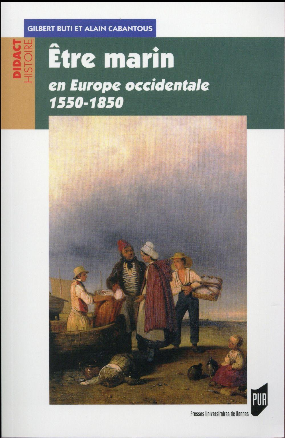 être marin ; en Europe occidentale 1550-1850