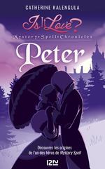 Vente Livre Numérique : Is it love ? mystery spell chronicles T.2 ; Peter  - Catherine Kalengula