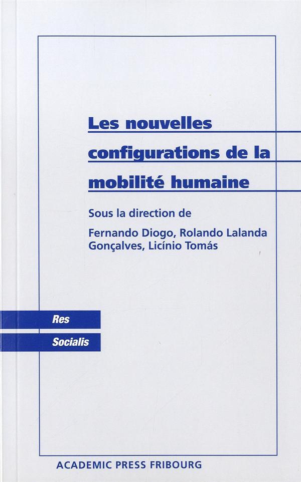 Les nouvelles configurations de la mobilité humaine