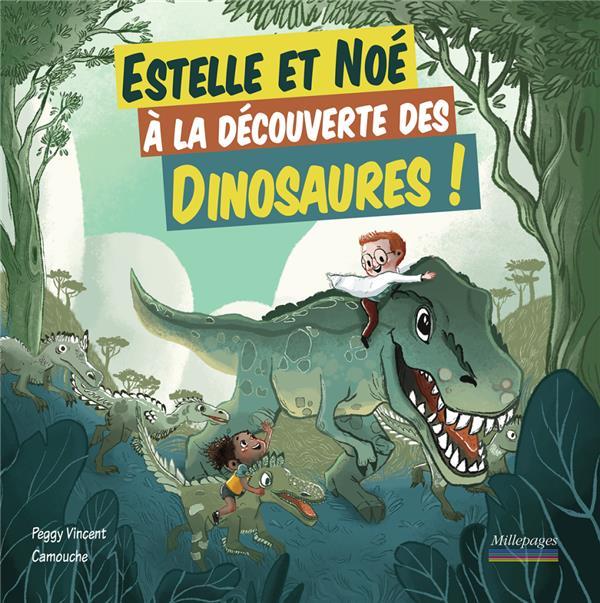 Estelle et Noé ; à la découverte des dinosaures !