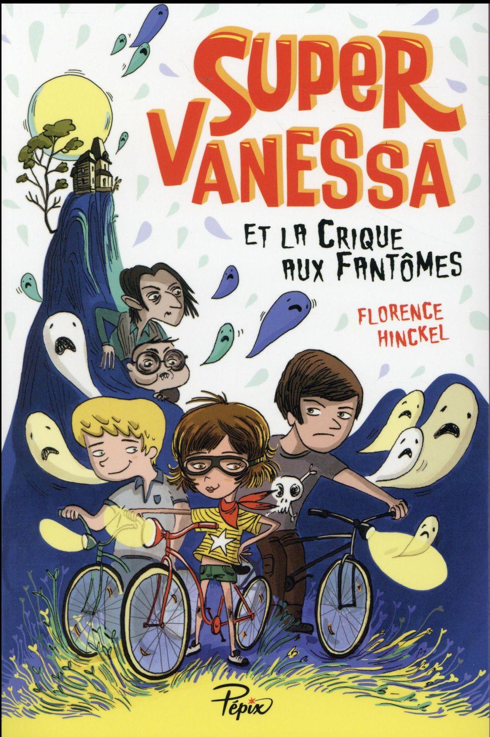 Super Vanessa et la crique aux fantômes