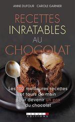 Vente EBooks : Recettes inratables au chocolat  - Anne Dufour - Carole Garnier