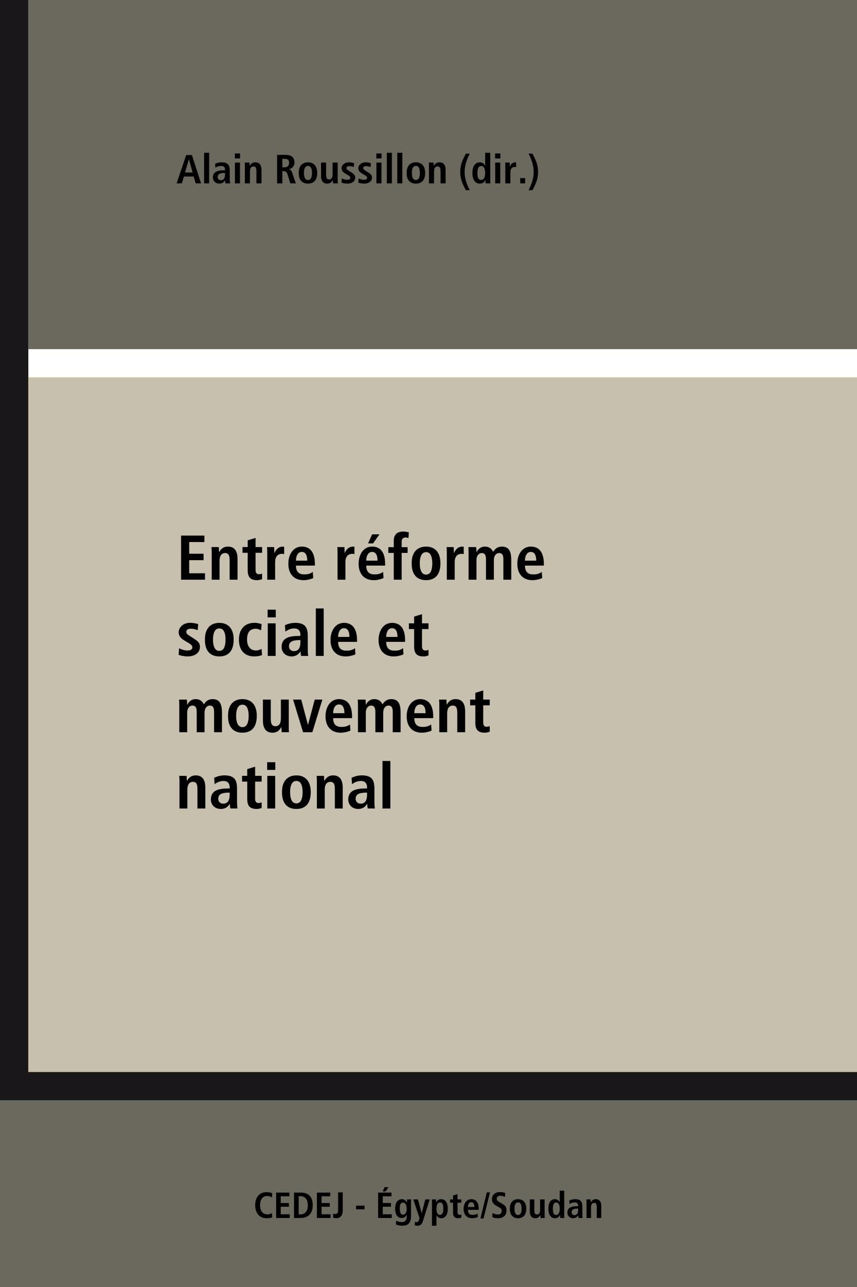 Entre réforme sociale et mouvement national