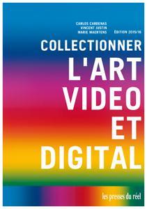Collectionner l'art vidéo et digital