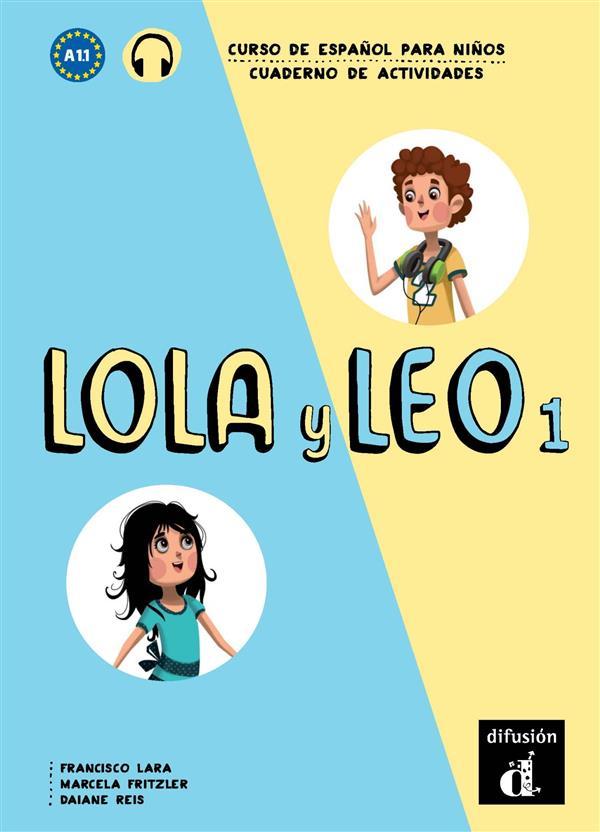 Lola Y Leo Y 1 - Cahier D'Exercices