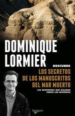 Vente Livre Numérique : Los secretos de los manuscritos del Mar Muerto  - Dominique LORMIER