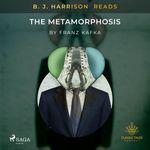 Vente AudioBook : B. J. Harrison Reads The Metamorphosis  - Franz Kafka