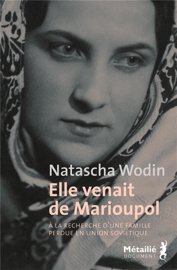 Elle venait de Marioupol ; à la recherche d'une famille perdue en Union soviétique