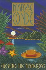 Vente EBooks : Crossing the Mangrove  - Maryse CONDÉ