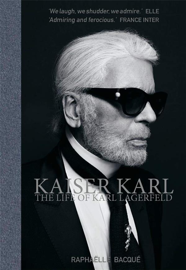 Kaiser karl the life of karl lagerfeld