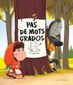 Pas de mots crados  - Sandrine Lamour - Florent Begu