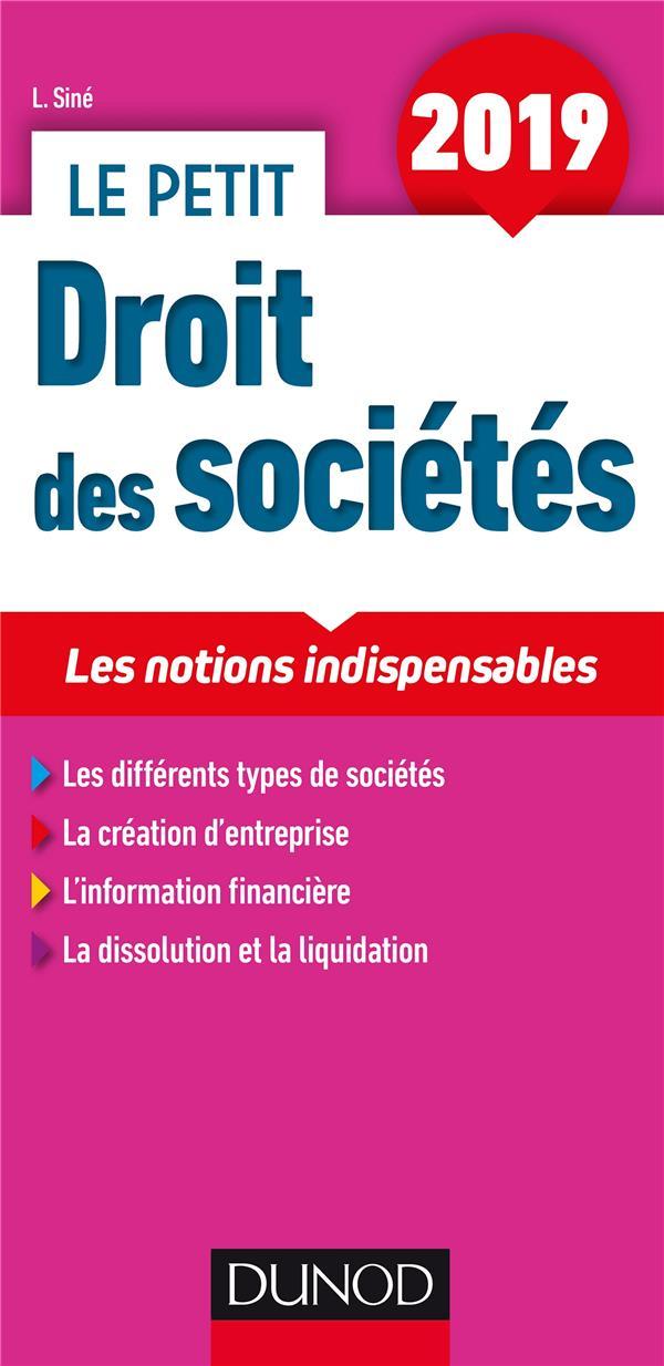 le petit droit des sociétés ; les notions indispensables (édition 2019)