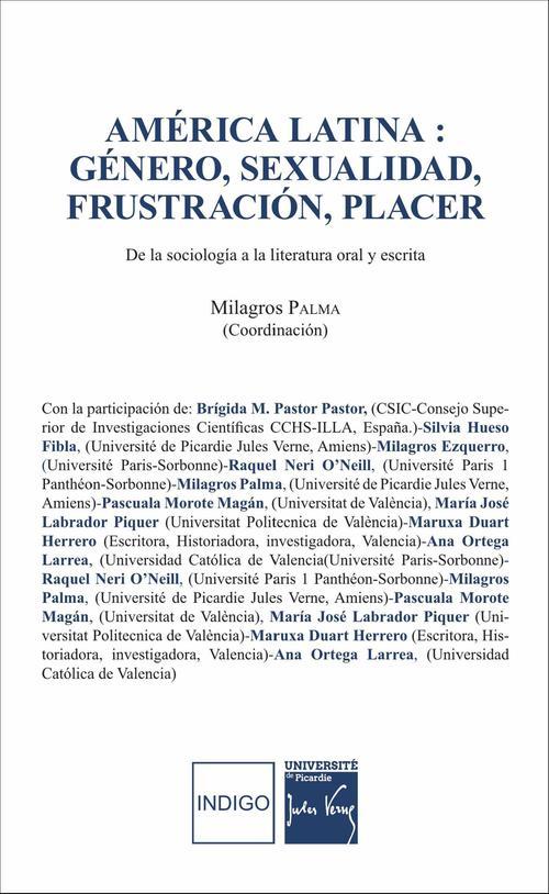 América latina : género, sexualidad, frustración, placer ; de la sociología a la literatura oral y escrita