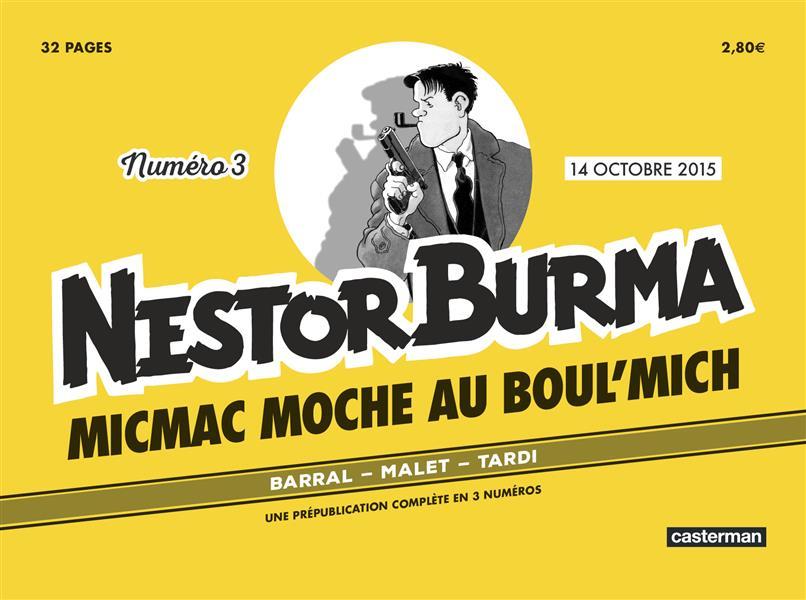 Nestor Burma ; journal t.3 ; micmac moche au boul'mich