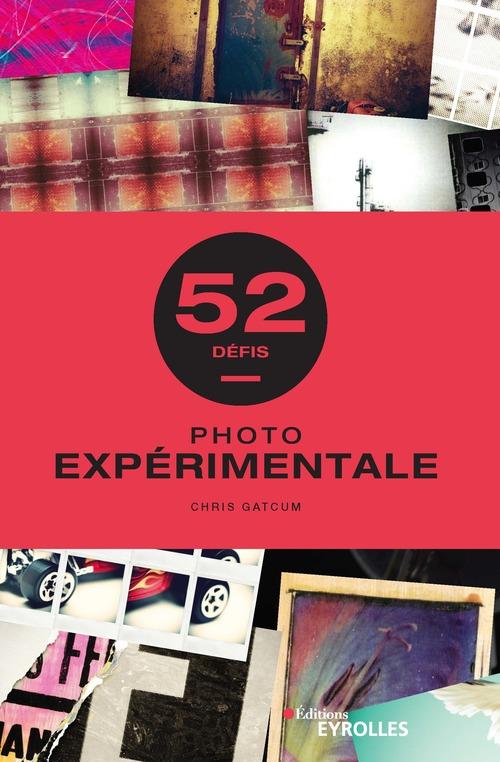 Photo expérimentale ; 52 défis