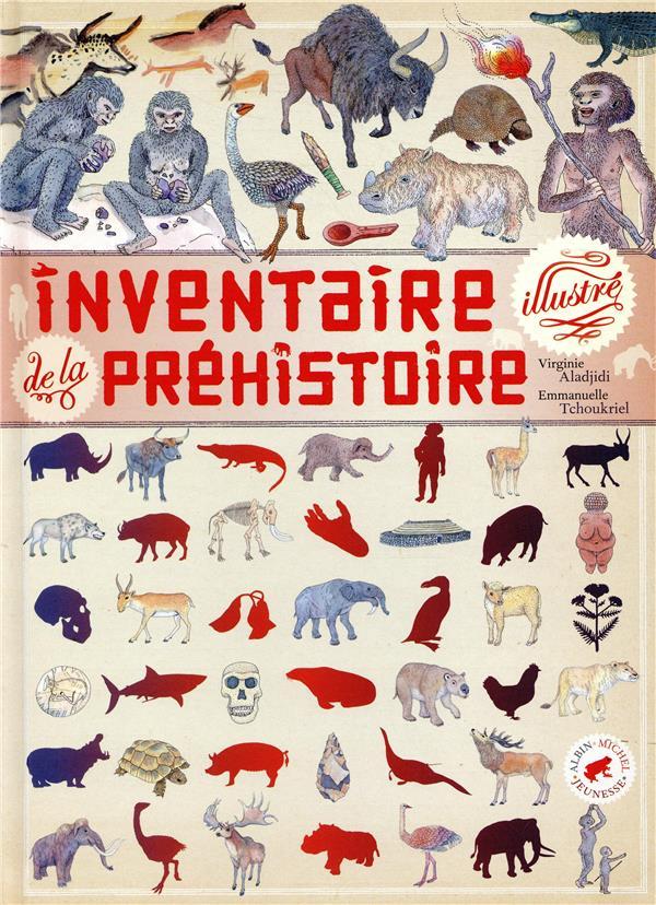 Inventaire illustré de la préhistoire