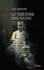 Vente Livre Numérique : Le théâtre des nuits  - Carl Aderhold