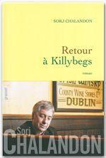 Vente Livre Numérique : Retour à Killybegs (Grand Prix du Roman de l'Académie Française 2011)  - Sorj Chalandon