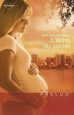 L'écho du secret (Harlequin Prélud')  - Tara Taylor Quinn