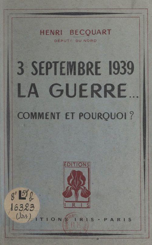 3 septembre 1939 : la guerre...