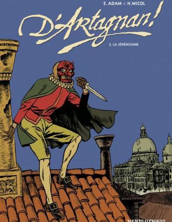 D'Artagnan t.2 ; la sérénissime