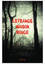 Vente Livre Numérique : L'Étrange Maison rouge  - Michel Serres