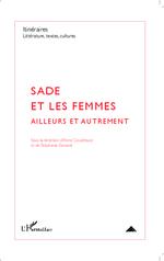 Vente EBooks : Sade et les femmes  - Stéphanie Genand - Anne COUDREUSE - Collectif