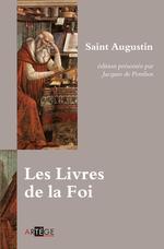 Les livres de la Foi  - SAINT AUGUSTIN - Saint Jean Chrysostome