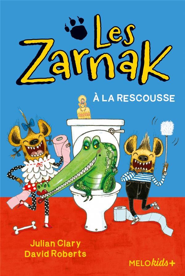 les Zarnak t.2 ; à la rescousse