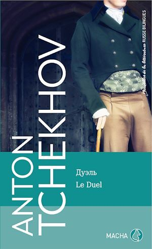 Merveilles de la littérature russe ; le duel