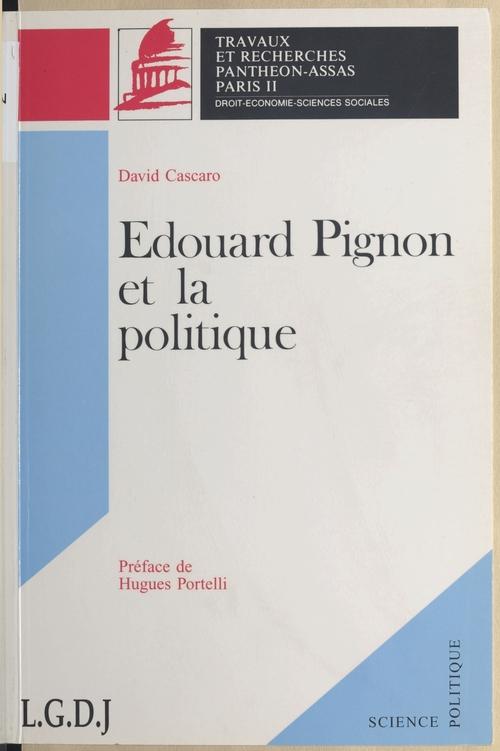 Edouard pignon et la politique
