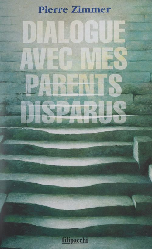 Dialogue avec mes parents disparus