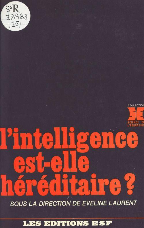 L'intelligence est-elle hereditaire