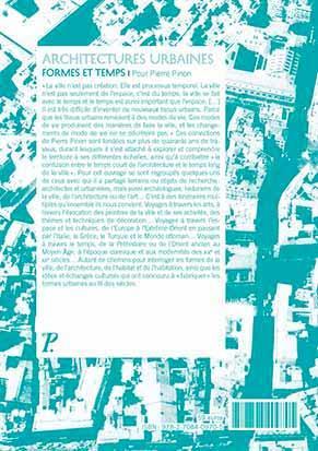 Architectures urbaines, formes et temps ; mélanges offerts à Pierre Pinon
