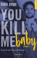 Vente Livre Numérique : You kill me boy Saison 3 -Extrait offert-  - Tina Ayme