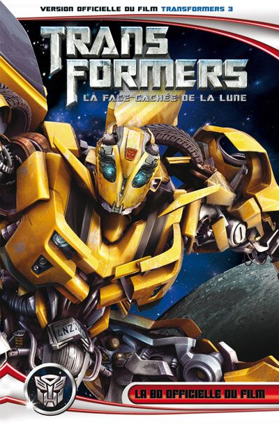 Transformers 3 ; La Face Cachee De La Lune