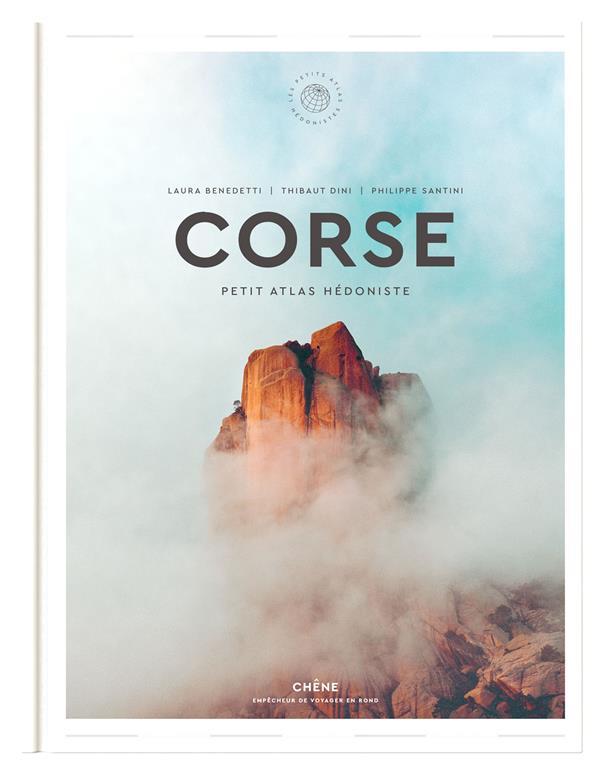 Corse ; petit atlas hédoniste