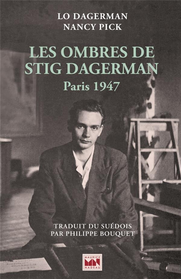Les ombres de Stig Dagerman, Paris 1947