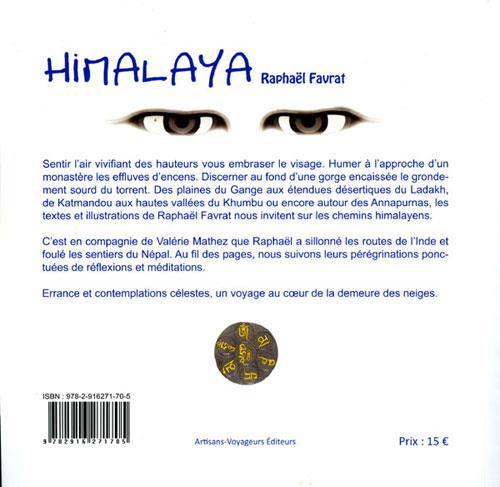 Himalaya : errance et contemplations célestes