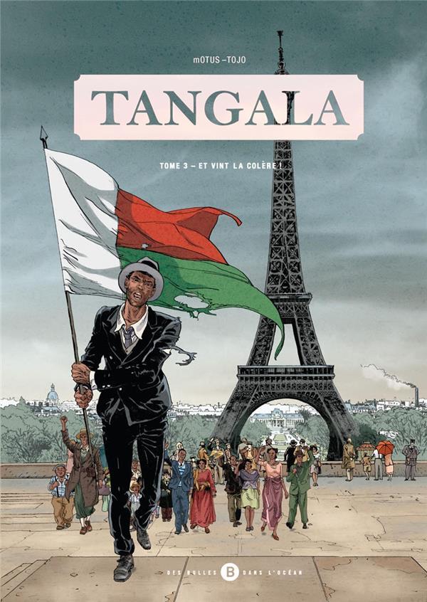 Tangala t.3 ; et vint la colère