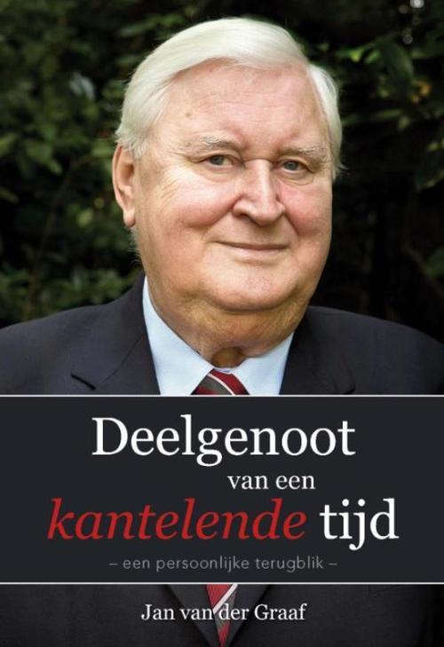 Banier Bv, Uitgeverij De Media > Books Deelgenoot van een kantelende tijd – Jan van der Graaf – ebook