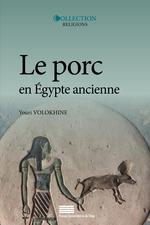 Le porc en egypte ancienne mythes et histoire a l'origine des interdits alimentaires