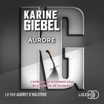 Vente AudioBook : Aurore  - Karine Giébel