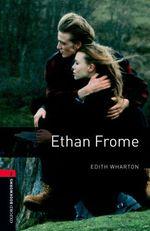 Vente Livre Numérique : Ethan Frome Level 3 Oxford Bookworms Library  - Edith Wharton